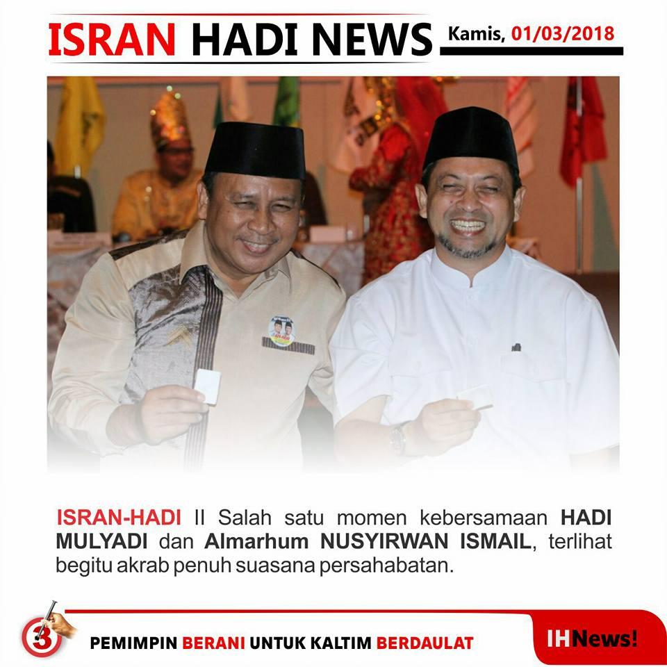 """Hadi Mulyadi Juga """"Merasa Kehilangan"""" Nusyirwan Ismail"""
