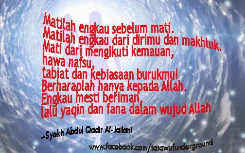 Mati Sebelum Mati, Menurut Syekh Abdul Qadir Al – Jailani