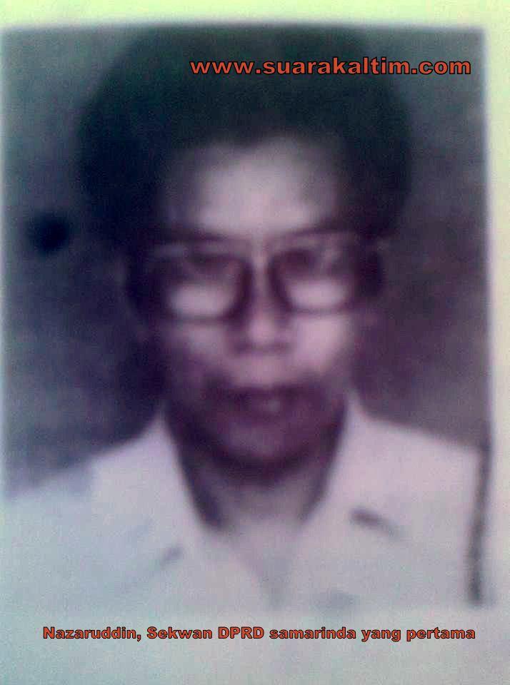 Sejarah Parlemen di Samarinda : Nazaruddin, Sekwan DPRD Samarinda yang Pertama