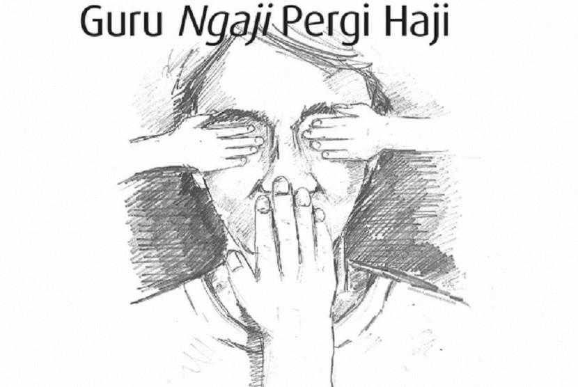 Guru Ngaji Pergi Haji (cerpen)