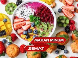 Makan Minum Sehat Ala Islam